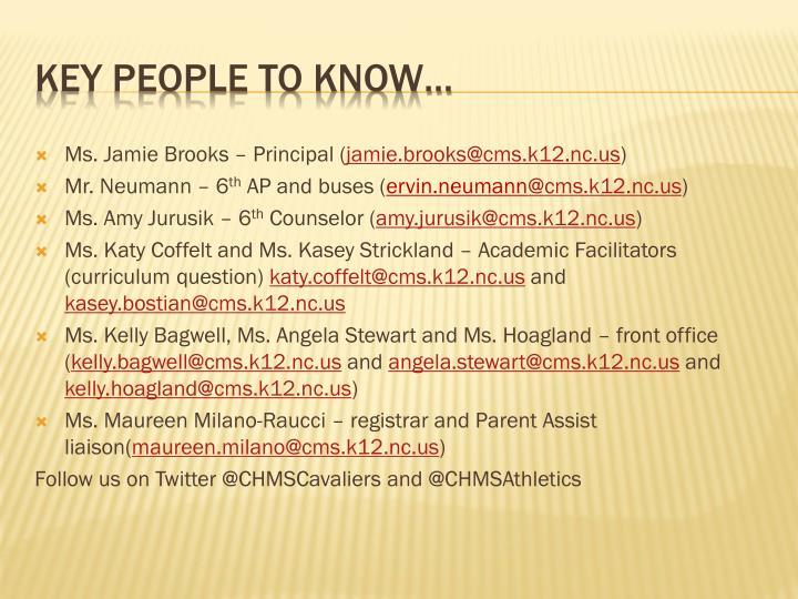 Ms. Jamie Brooks – Principal (