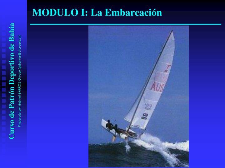 MODULO I: La Embarcación