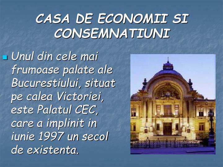 Unul din cele mai frumoase palate ale Bucurestiului, situat pe calea Victoriei, este Palatul CEC, care a implinit in iunie 1997 un secol de existenta.