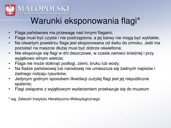 Warunki eksponowania flagi*