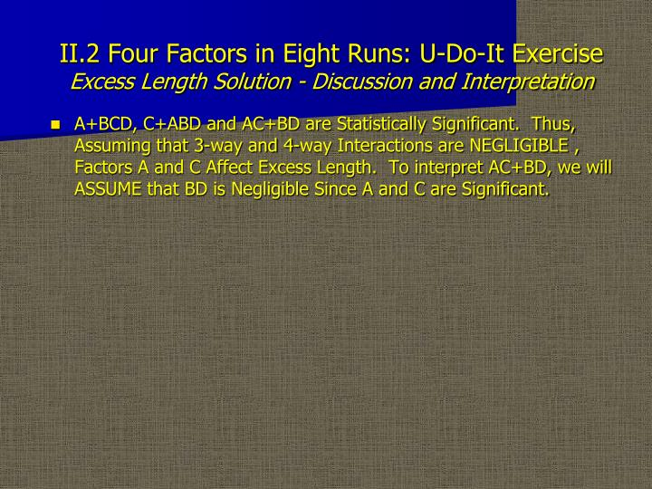 II.2 Four Factors in Eight Runs: U-Do-It Exercise