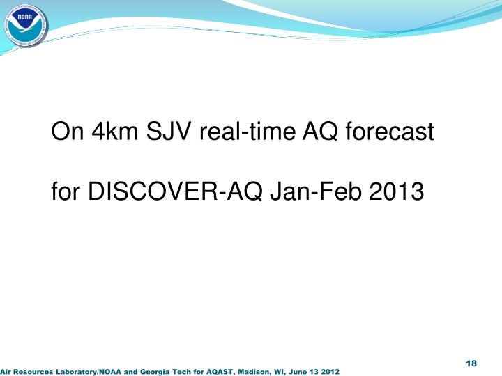 On 4km SJV real-time AQ forecast