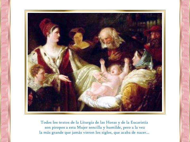 Todos los textos de la Liturgia de las Horas y de la Eucaristía
