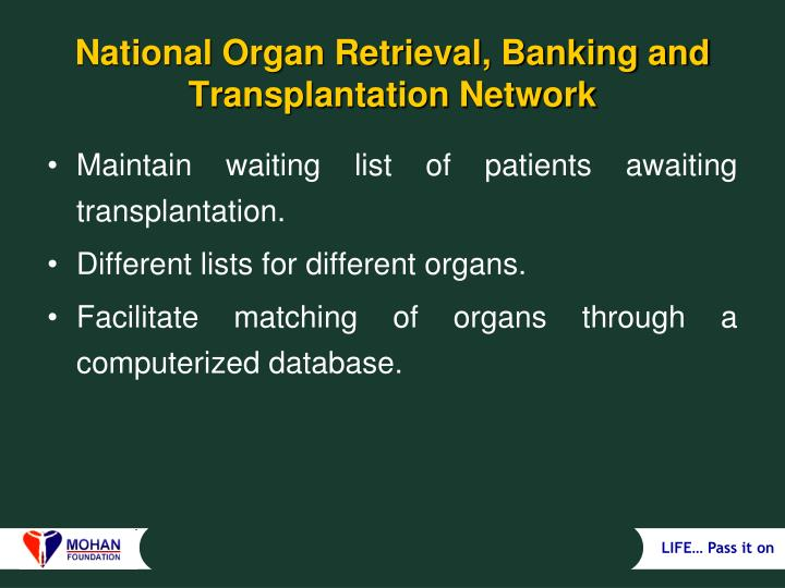 National Organ Retrieval, Banking and Transplantation Network