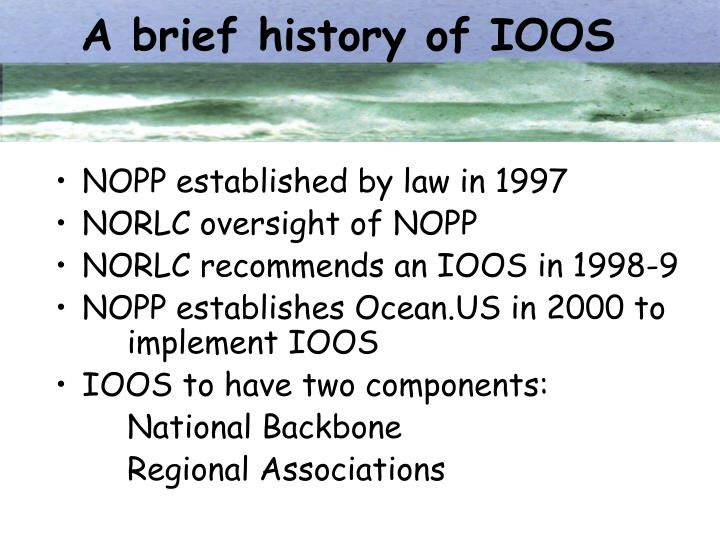 A brief history of ioos
