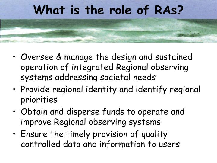 What is the role of RAs?