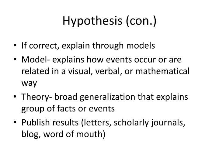 Hypothesis (con.)