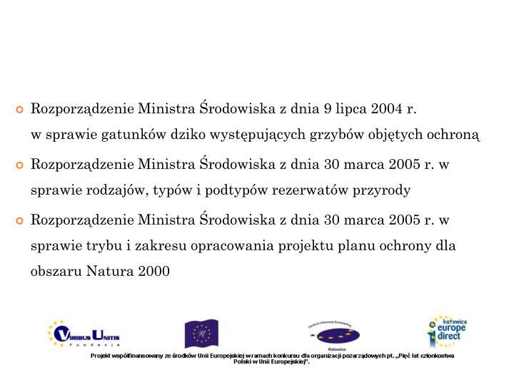 Rozporządzenie Ministra Środowiska z dnia 9 lipca 2004r.
