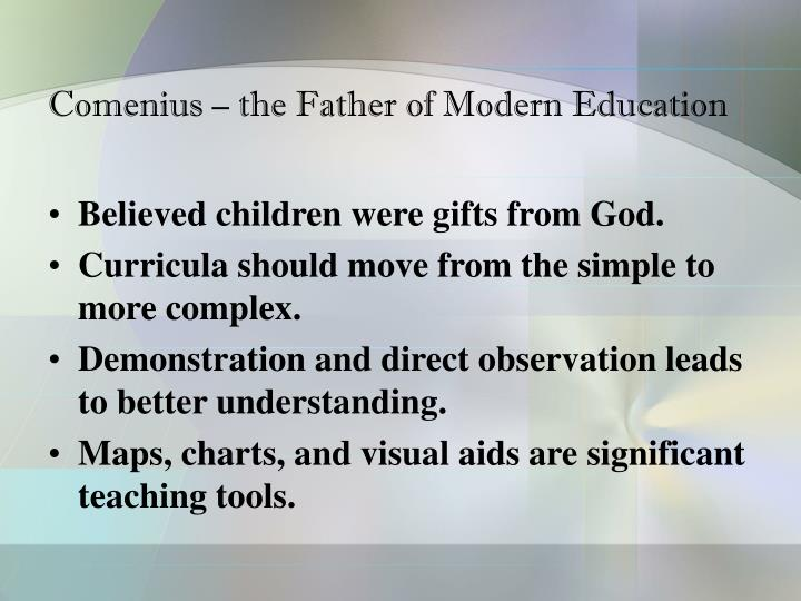 Comenius – the Father of Modern Education