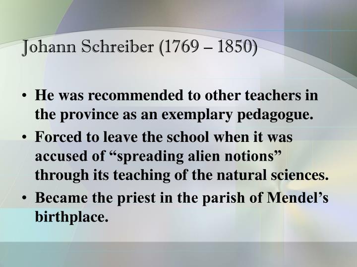 Johann Schreiber (1769 – 1850)