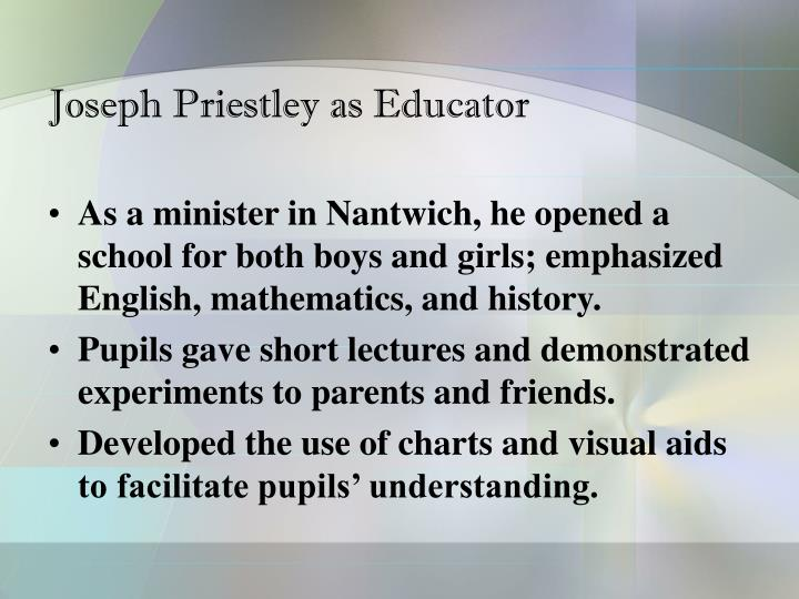 Joseph Priestley as Educator
