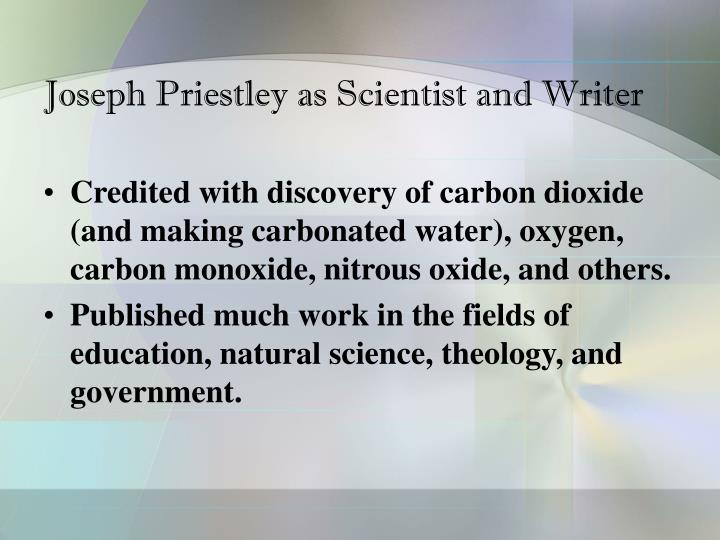Joseph Priestley as Scientist and Writer