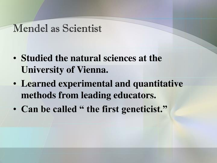Mendel as Scientist