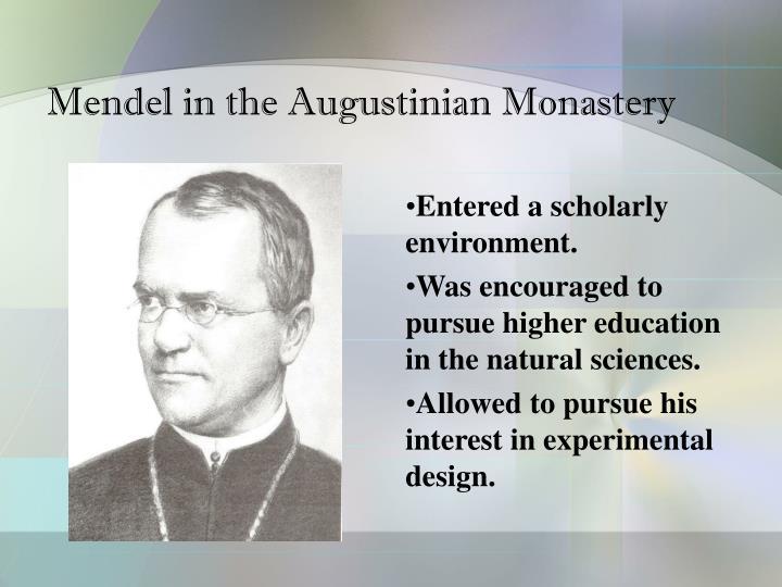 Mendel in the Augustinian Monastery