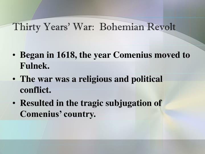 Thirty Years' War:  Bohemian Revolt