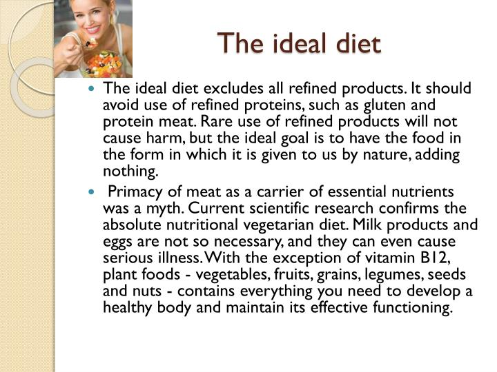 The ideal diet