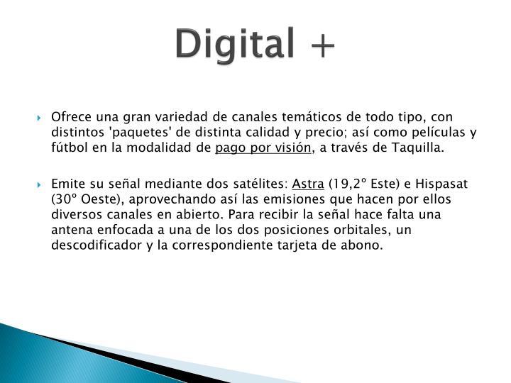 Digital +