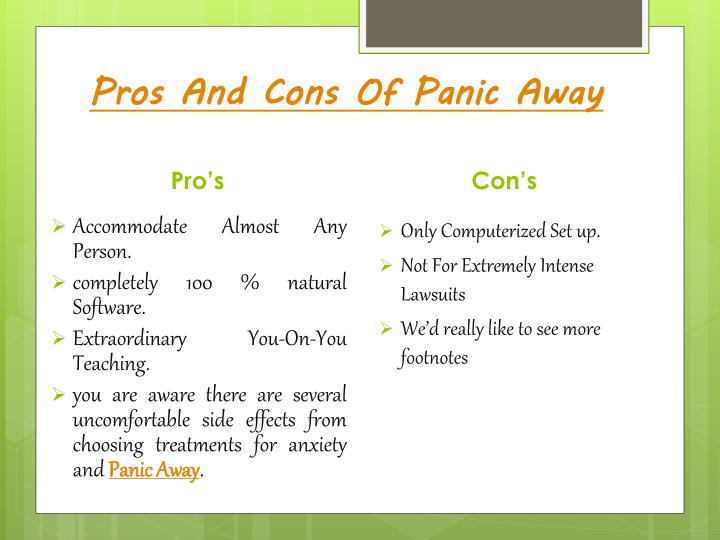 Pros And Cons Of Panic Away