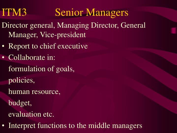 ITM3Senior Managers