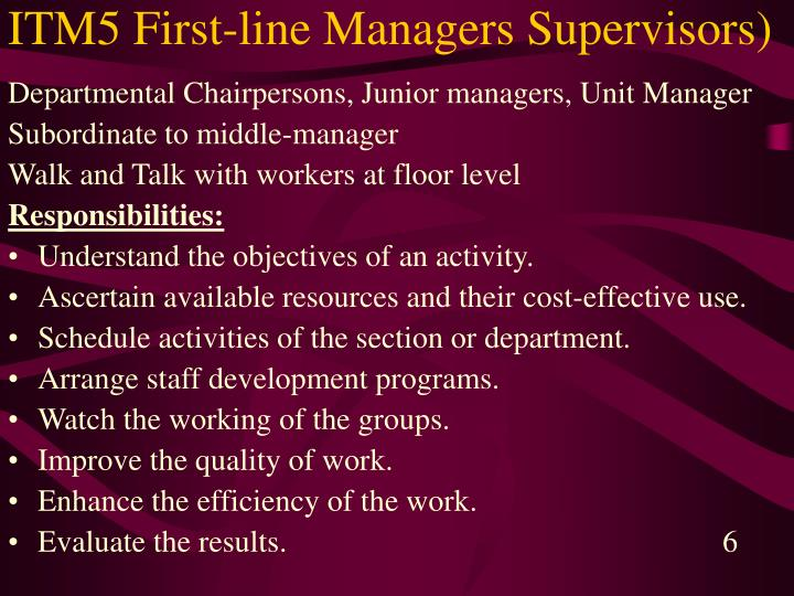 ITM5 First-line Managers Supervisors)