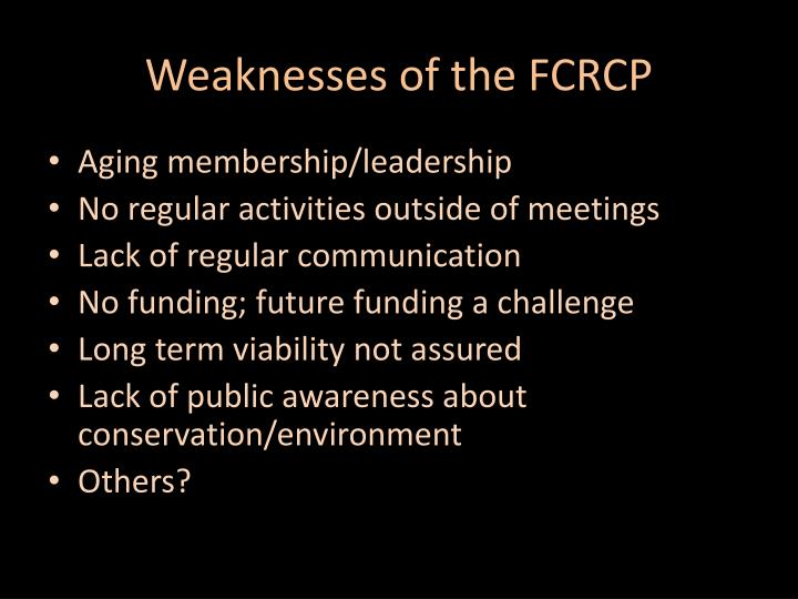 Weaknesses of the FCRCP