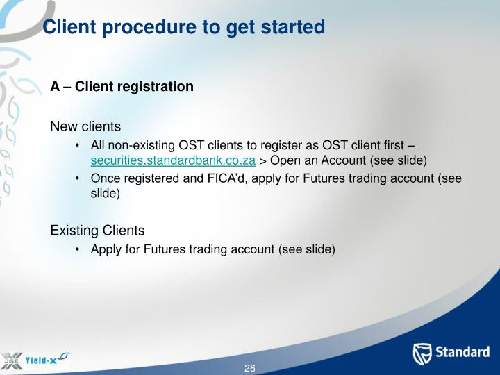 Client procedure to get started