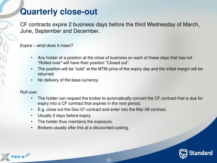 Quarterly close-out