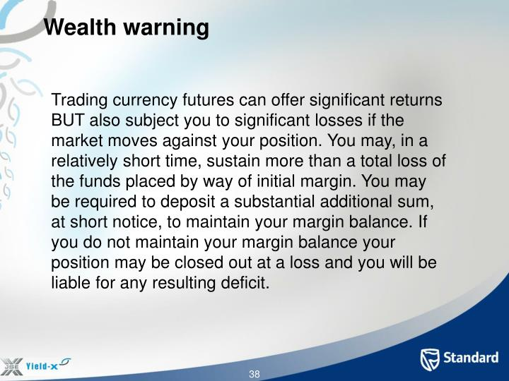 Wealth warning