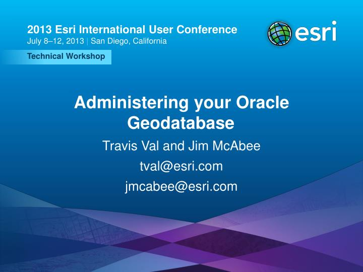 Administering your oracle geodatabase