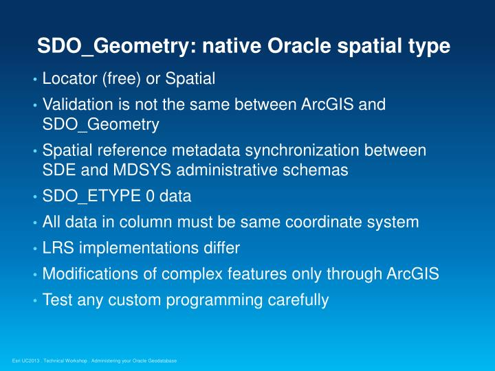 SDO_Geometry: native Oracle spatial type