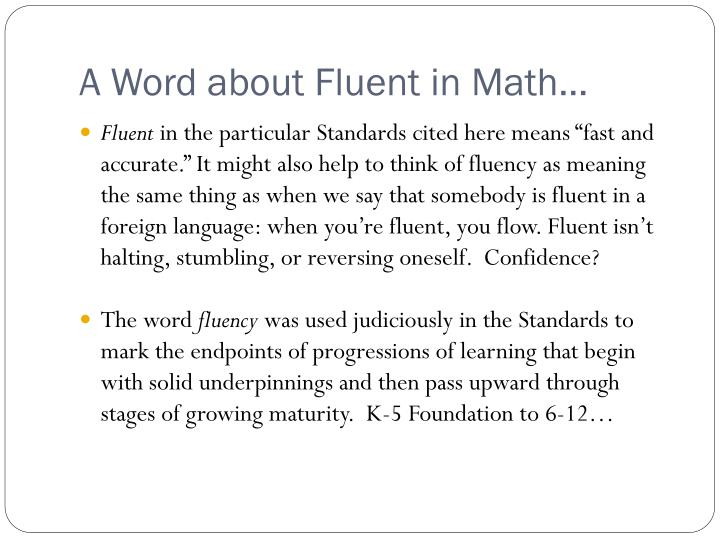 A Word about Fluent in Math…