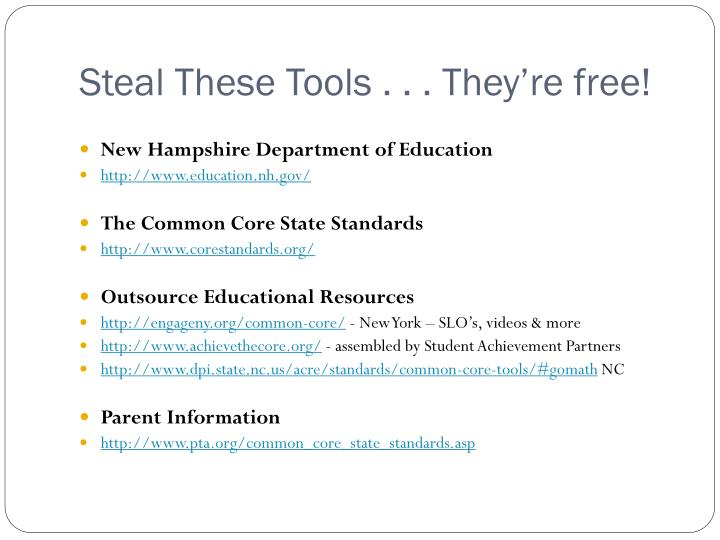 Steal These Tools . . . They're free!