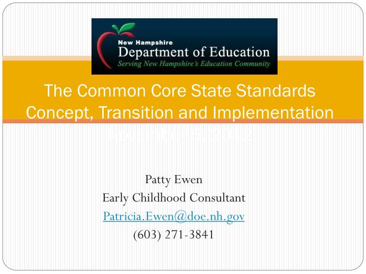 The common core state standards concept transition and implementation november 6 2012