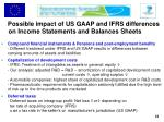 possible impact of us gaap and ifrs differences on income statements and balances sheets