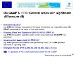 us gaap ifrs general areas with significant differences ii
