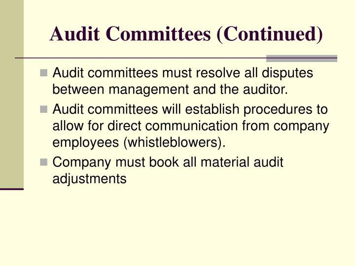 Audit Committees (Continued)
