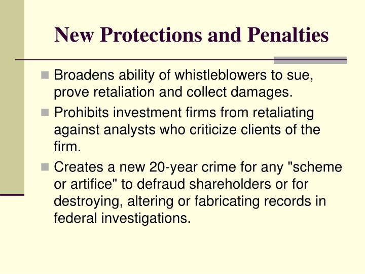 New Protections and Penalties