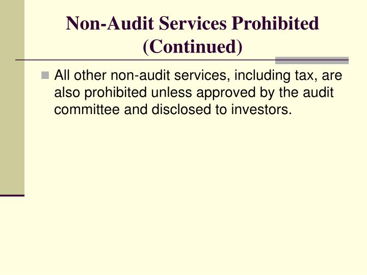 Non-Audit Services Prohibited (Continued)