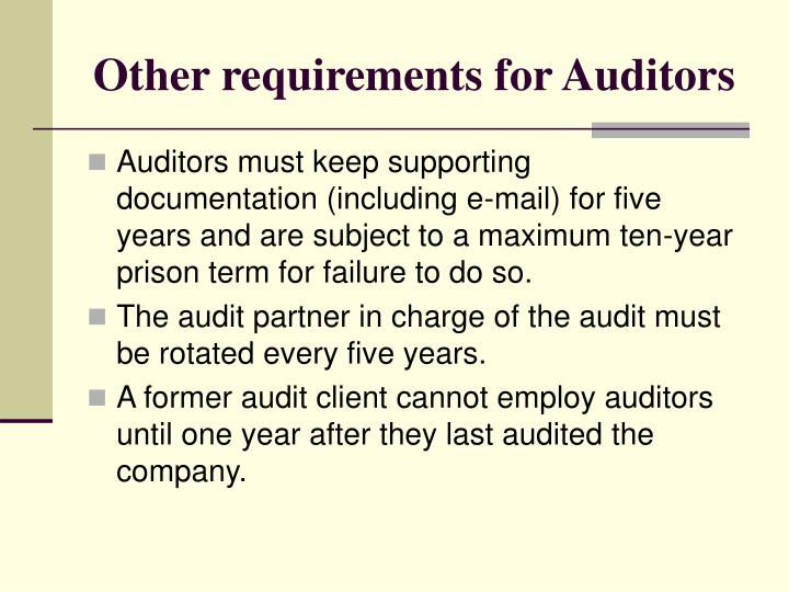 Other requirements for Auditors