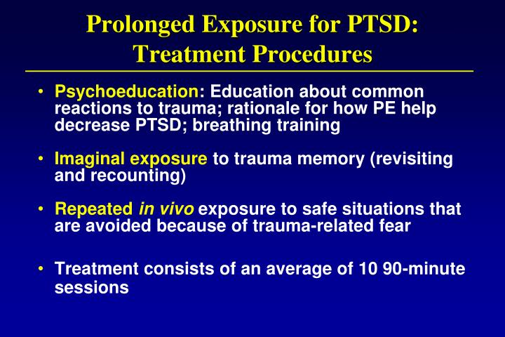 Prolonged Exposure for PTSD: