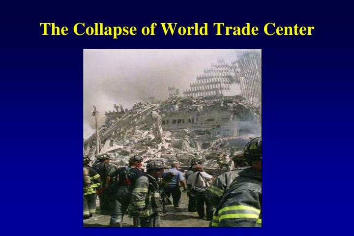 The Collapse of World Trade Center
