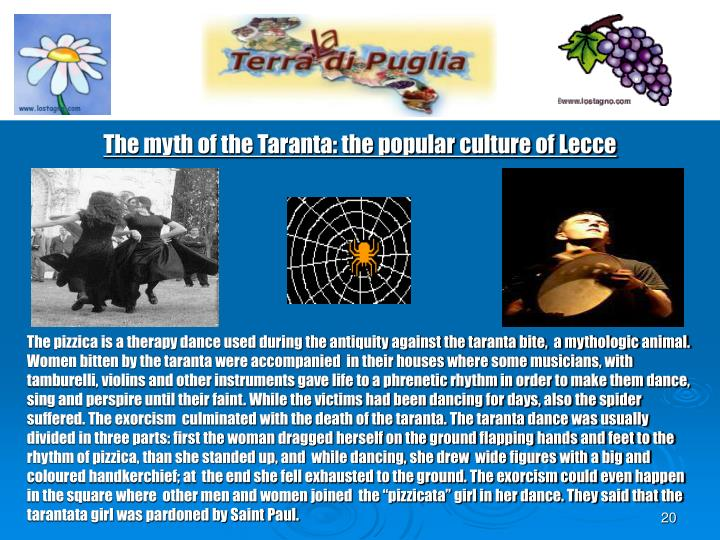 The myth of the Taranta: the popular culture of Lecce