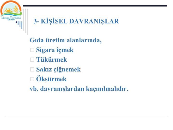 3- KSEL DAVRANILAR
