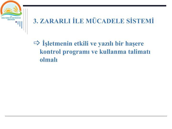 3. ZARARLI LE MCADELE SSTEM