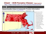 client dcr forestry viewer openlayers http maps massgis state ma us dcr forestry forestry23 html