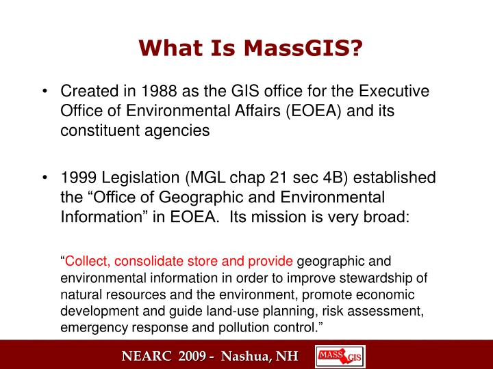 Created in 1988 as the GIS office for the Executive Office of Environmental Affairs (EOEA) and its constituent agencies