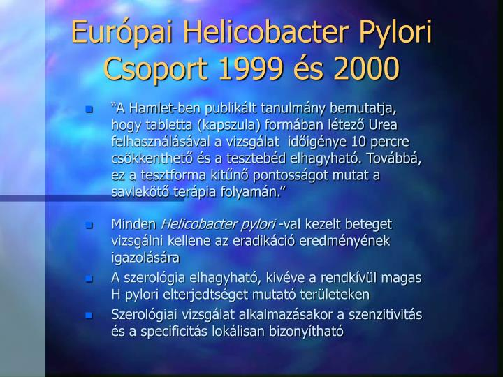 Európai Helicobacter Pylori Csoport 1999 és 2000
