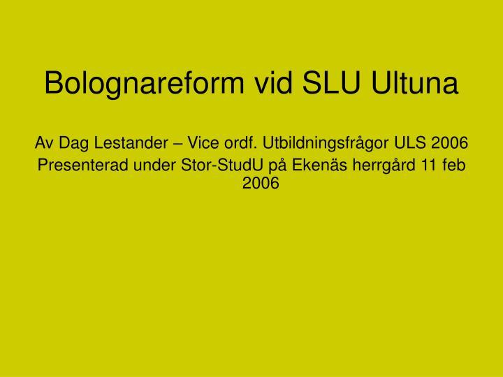 Bolognareform vid SLU Ultuna
