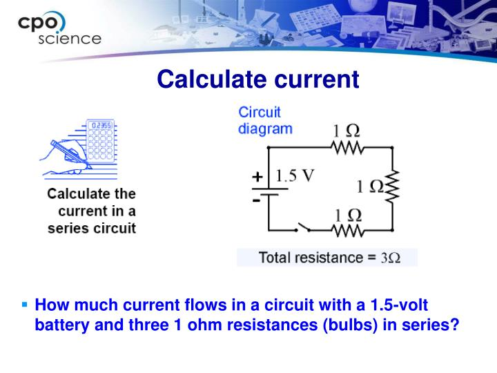 How much current flows in a circuit with a 1.5-volt battery and three 1 ohm resistances (bulbs) in series?