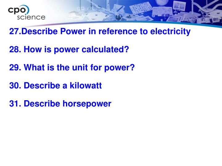 27.Describe Power in reference to electricity